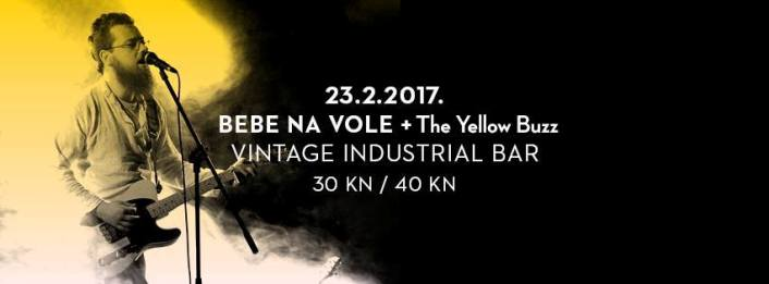 BEBE NA VOLE + The Yellow Buzz @ Vintage Industrial Bar | Zagreb | Croatia