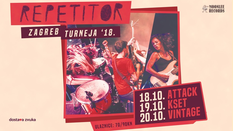Repetitor - Zagreb Turneja 2018. @ Attack/KSET/Vintage Industrial Bar